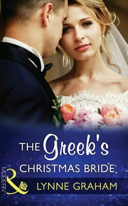The Greek's Christmas Bride (Mills & Boon Modern) (Christmas with a Tycoon, Book 2)