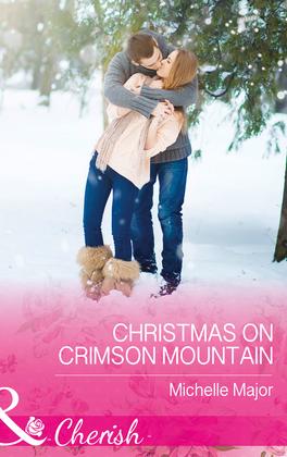 Christmas On Crimson Mountain (Mills & Boon Cherish) (Crimson, Colorado, Book 5)