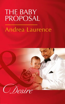 The Baby Proposal (Mills & Boon Desire) (Billionaires and Babies, Book 73)