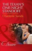 The Texan's One-Night Standoff (Mills & Boon Desire) (Dynasties: The Newports, Book 6)
