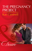 The Pregnancy Project (Mills & Boon Desire) (Love and Lipstick, Book 3)