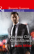 Kansas City Countdown (Mills & Boon Intrigue) (The Precinct: Bachelors in Blue, Book 2)