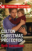 Colton Christmas Protector (Mills & Boon Romantic Suspense) (The Coltons of Texas, Book 12)