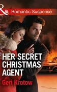Her Secret Christmas Agent (Mills & Boon Romantic Suspense) (Silver Valley P.D., Book 3)