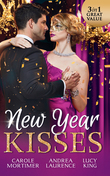 New Year Kisses: His Cinderella Mistress / Undeniable Demands / The Reunion Lie (Mills & Boon M&B) (The Calendar Brides, Book 1)