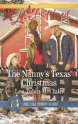 The Nanny's Texas Christmas (Mills & Boon Love Inspired) (Lone Star Cowboy League: Boys Ranch, Book 3)