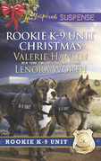 Rookie K-9 Unit Christmas: Surviving Christmas / Holiday High Alert (Mills & Boon Love Inspired Suspense) (Rookie K-9 Unit, Book 7)