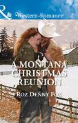 A Montana Christmas Reunion (Mills & Boon Western Romance) (Snowy Owl Ranchers, Book 3)