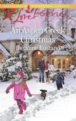 An Aspen Creek Christmas (Mills & Boon Love Inspired) (Aspen Creek Crossroads, Book 4)
