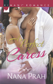 A Perfect Caress (Mills & Boon Kimani)