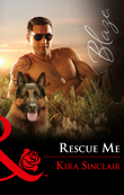 Rescue Me (Mills & Boon Blaze) (Uniformly Hot!, Book 74)