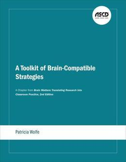 A Toolkit of Brain-Compatible Strategies: A Chapter from Brain Matters: Translating Research into Classroom Practice, 2nd Edition