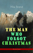 The Man Who Forgot Christmas (Western Classic)