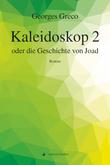 Kaleidoskop 2 oder die Geschichte von Joad