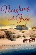 Neighing with Fire