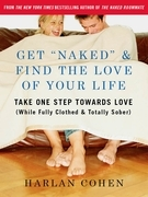 "Get ""Naked"" & Find the Love of Your Life"