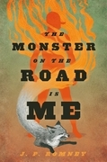 The Monster on the Road Is Me