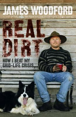 Real Dirt: How I Beat My Grid-Life Crisis