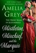 Mistletoe, Mischief, and the Marquis