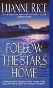 Follow the Stars Home: A Novel