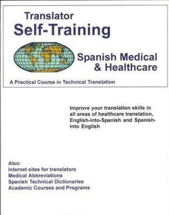 Translator Self-Training--Spanish Medical