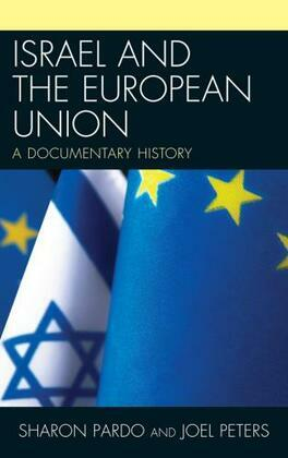 Israel and the European Union: A Documentary History