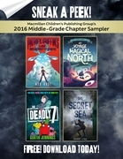 Macmillan Children's Publishing Group's 2016 Middle-Grade Chapter Sampler