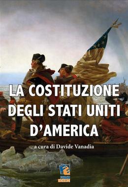 La Costituzione degli Stati Uniti d'America