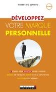 Développez votre marque personnelle