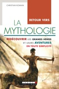 Retour vers la mythologie