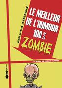 Le meilleur de l'humour 100% zombie