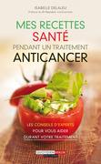 Mes recettes santé pendant un traitement anticancer