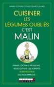 Cuisiner les légumes oubliés, c'est malin