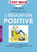L'éducation positive, c'est malin