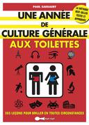 Une année de culture générale aux toilettes