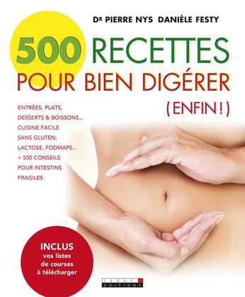 500 recettes pour bien digérer