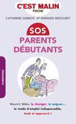 SOS parents débutants, c'est malin