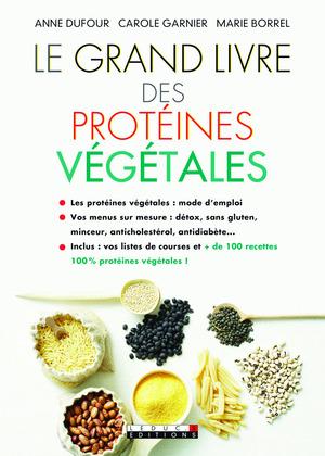 Le grand livre des protéines végétales