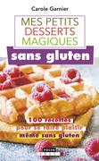 Petits desserts magiques sans gluten