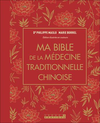Ma bible de la médecine chinoise