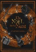 Un Noël sans Nom, et autres contes…