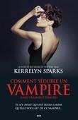 Comment séduire un vampire (sans vraiment essayer)