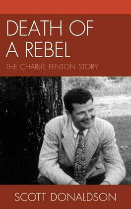 Death of a Rebel: The Charlie Fenton Story