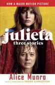 Julieta (Movie Tie-in Edition): Three Stories That Inspired the Movie