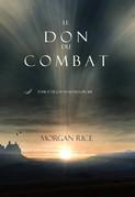 Le Don du Combat
