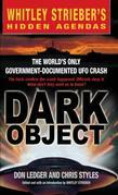 Dark Object: The World's Only Government-Documented UFO Crash