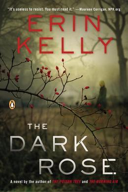 The Dark Rose: A Novel