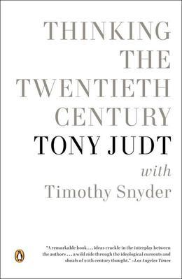 Thinking the Twentieth Century
