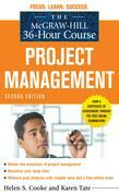 The McGraw-Hill 36-Hour Course: Project Management, Second Edition