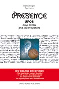 PRESENCE – UFOs, Crop Circles and Exocivilizations